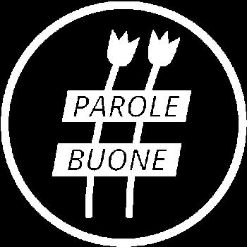#ParoleBuone